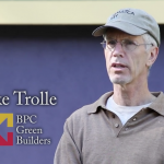 Mike Trolle of BPC Green Builders on working with AJM